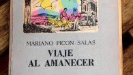 Este es uno de los relatos plenos de memoria, costumbrismo y melancolía que teje Mariano Picón Salas y que contiene el libro Viaje al amanecer dentro del capítulo «Días de […]